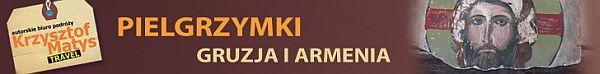 pielgrzymki gruzja i armenia