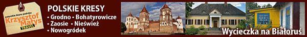 wycieczka na białoruś polskie kresy