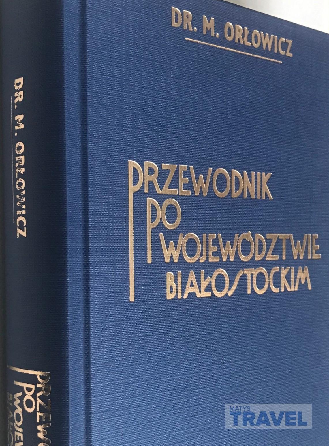 Przewodnik po województwie białostockim